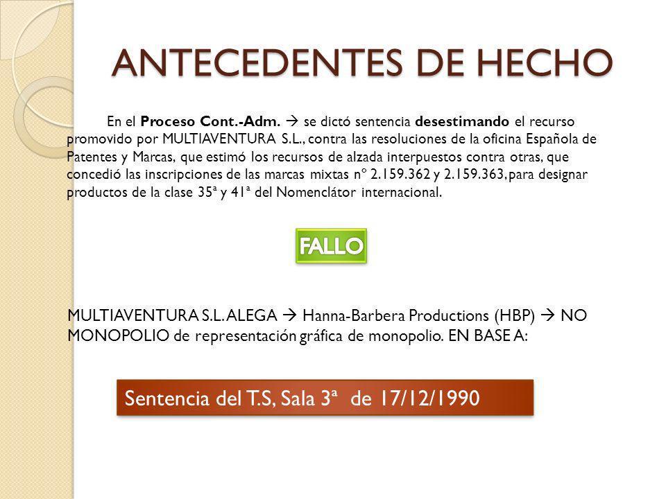 ANTECEDENTES DE HECHO FALLO Sentencia del T.S, Sala 3ª de 17/12/1990