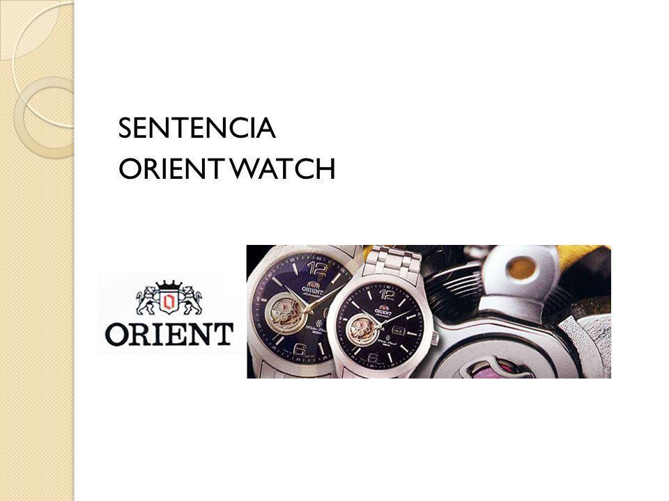 SENTENCIA ORIENT WATCH