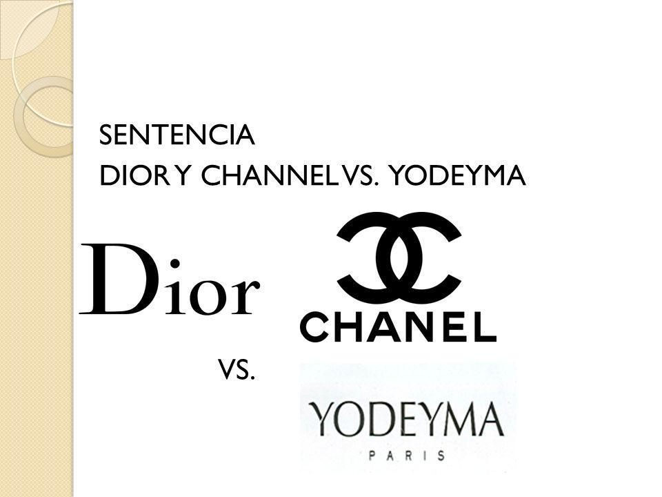 SENTENCIA DIOR Y CHANNEL VS. YODEYMA