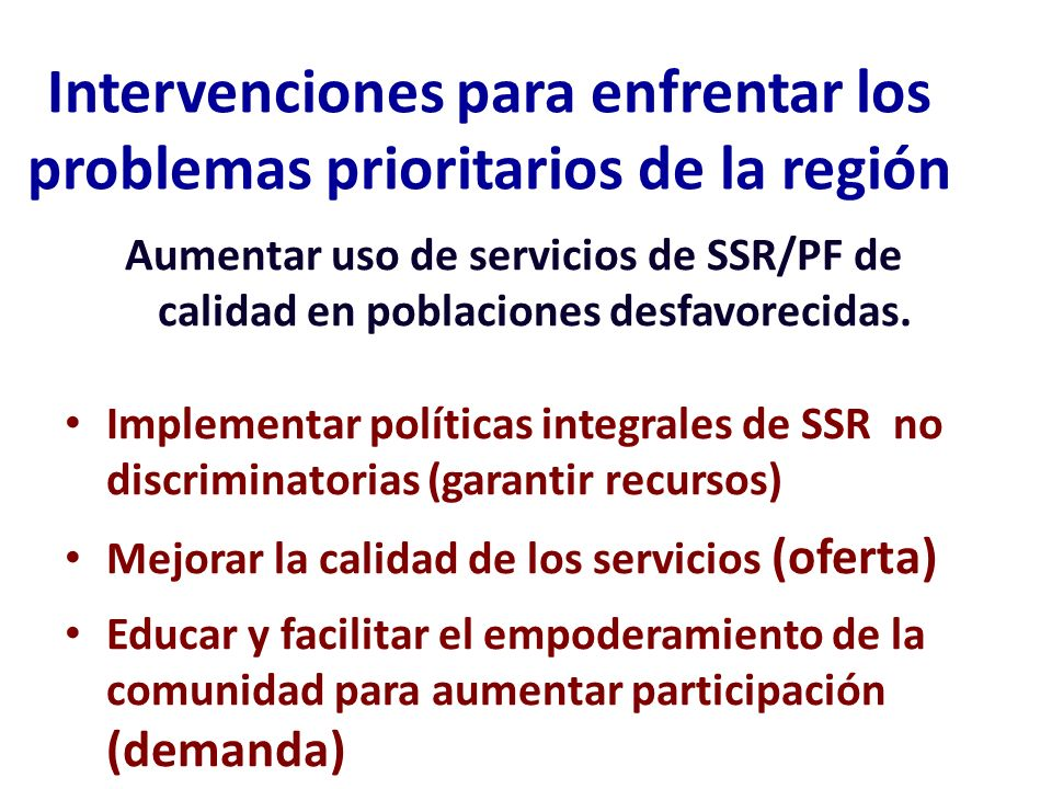 Intervenciones para enfrentar los problemas prioritarios de la región