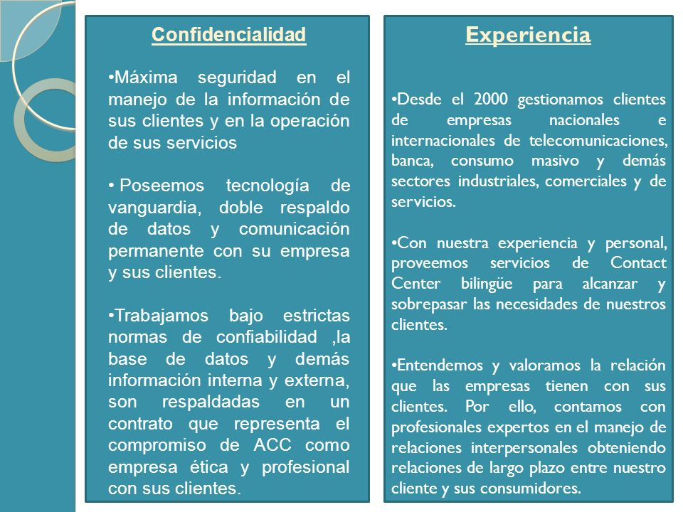 Experiencia Confidencialidad