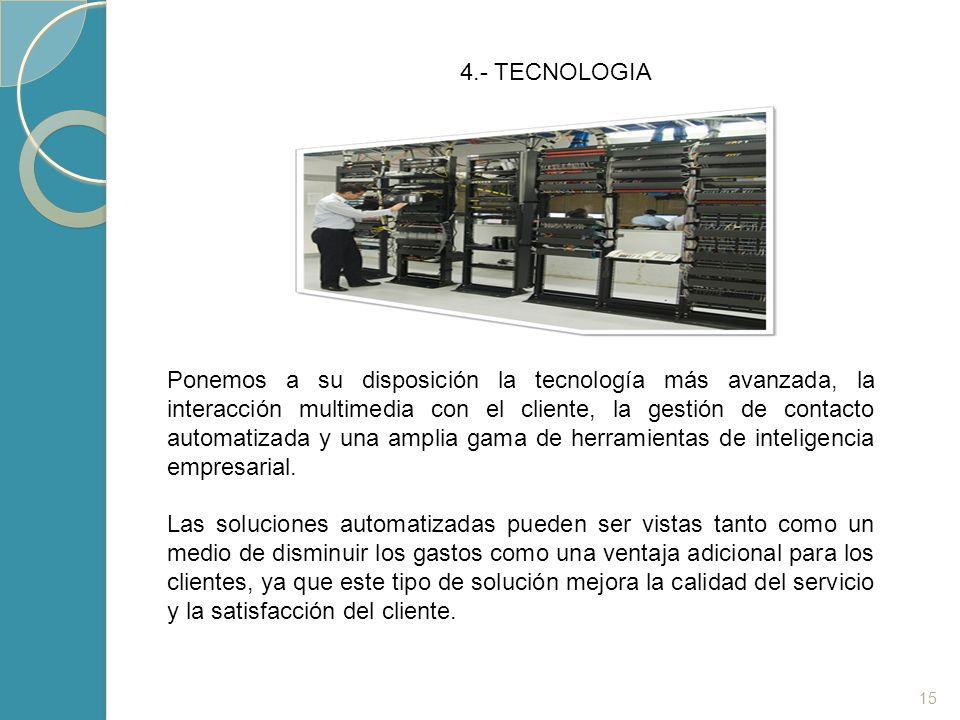 4.- TECNOLOGIA