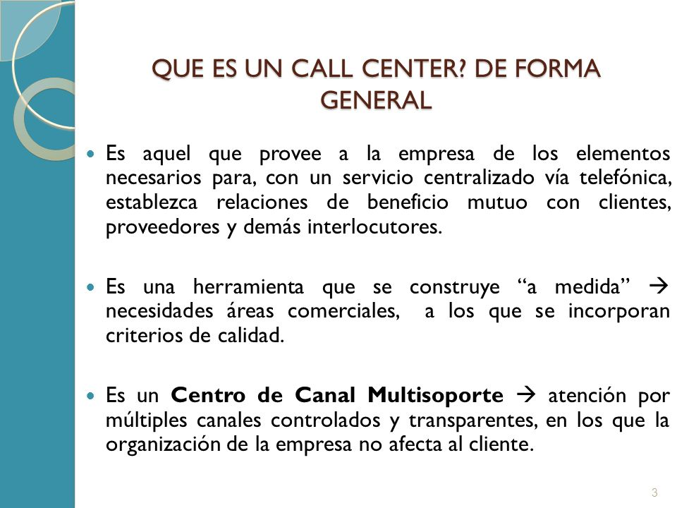 QUE ES UN CALL CENTER DE FORMA GENERAL