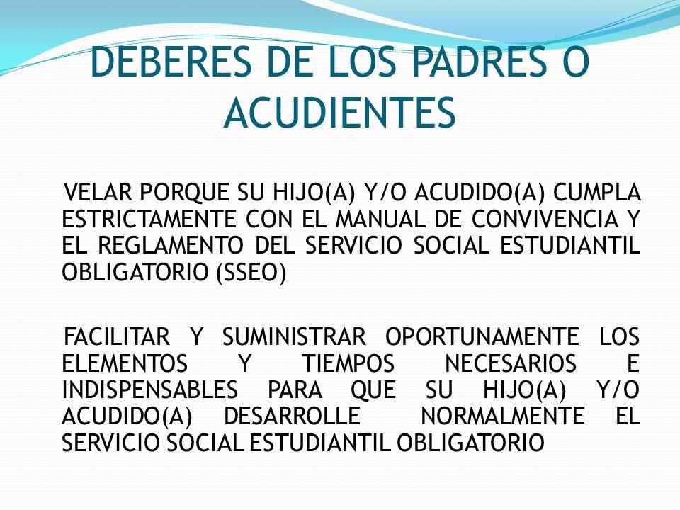 DEBERES DE LOS PADRES O ACUDIENTES