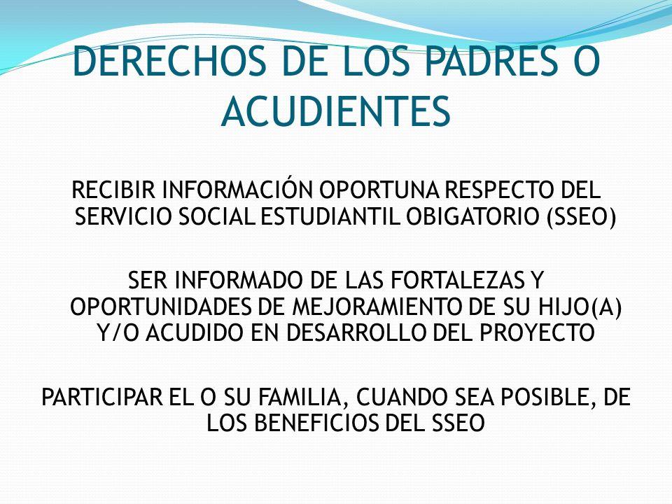 DERECHOS DE LOS PADRES O ACUDIENTES