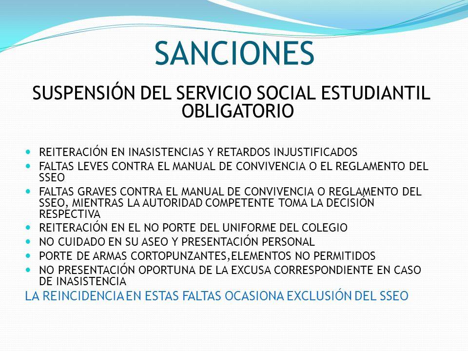 SUSPENSIÓN DEL SERVICIO SOCIAL ESTUDIANTIL OBLIGATORIO