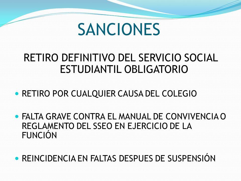 RETIRO DEFINITIVO DEL SERVICIO SOCIAL ESTUDIANTIL OBLIGATORIO