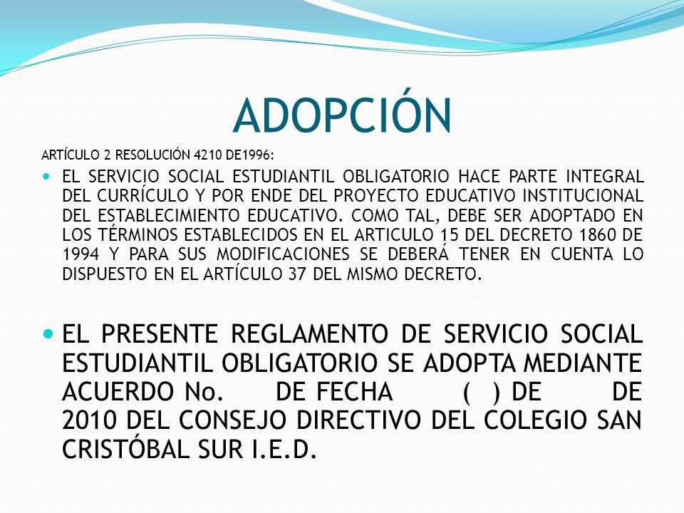 ADOPCIÓN ARTÍCULO 2 RESOLUCIÓN 4210 DE1996: