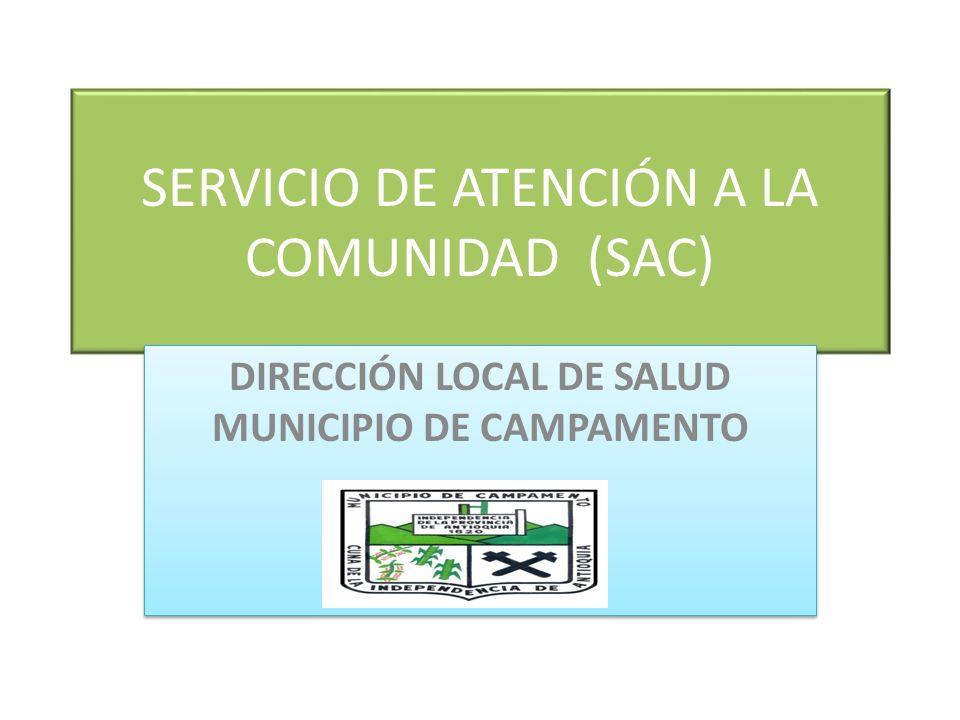 SERVICIO DE ATENCIÓN A LA COMUNIDAD (SAC)