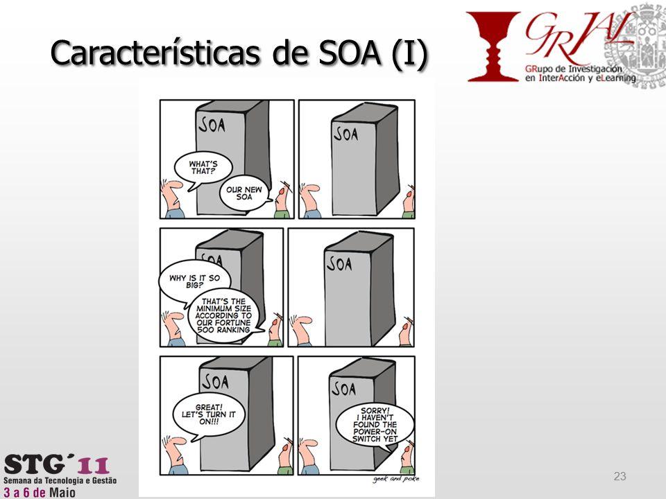 Características de SOA (I)