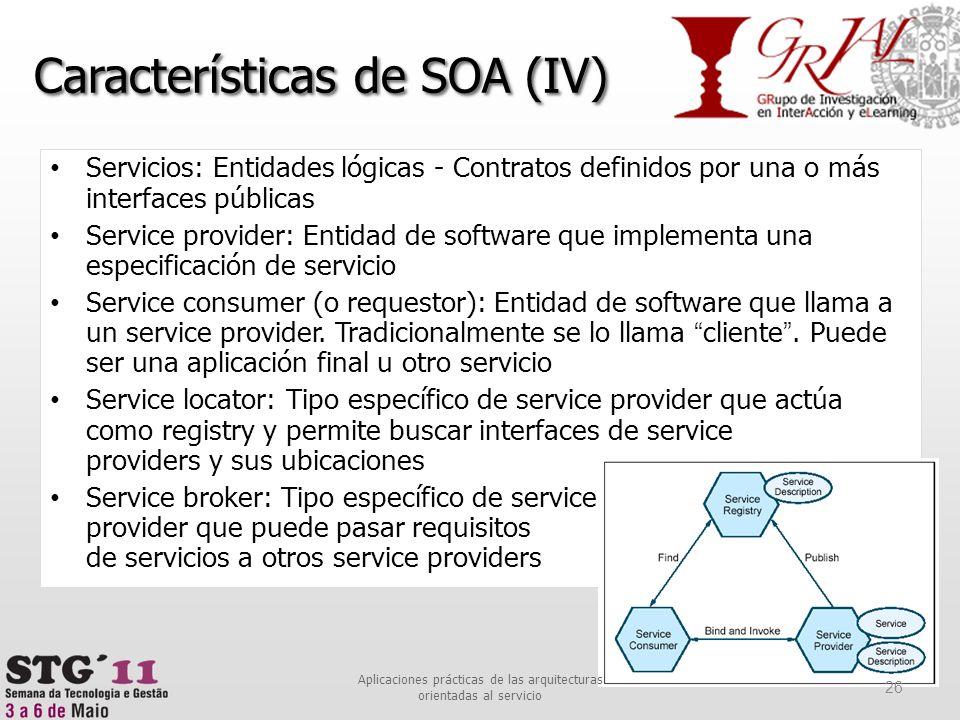 Características de SOA (IV)