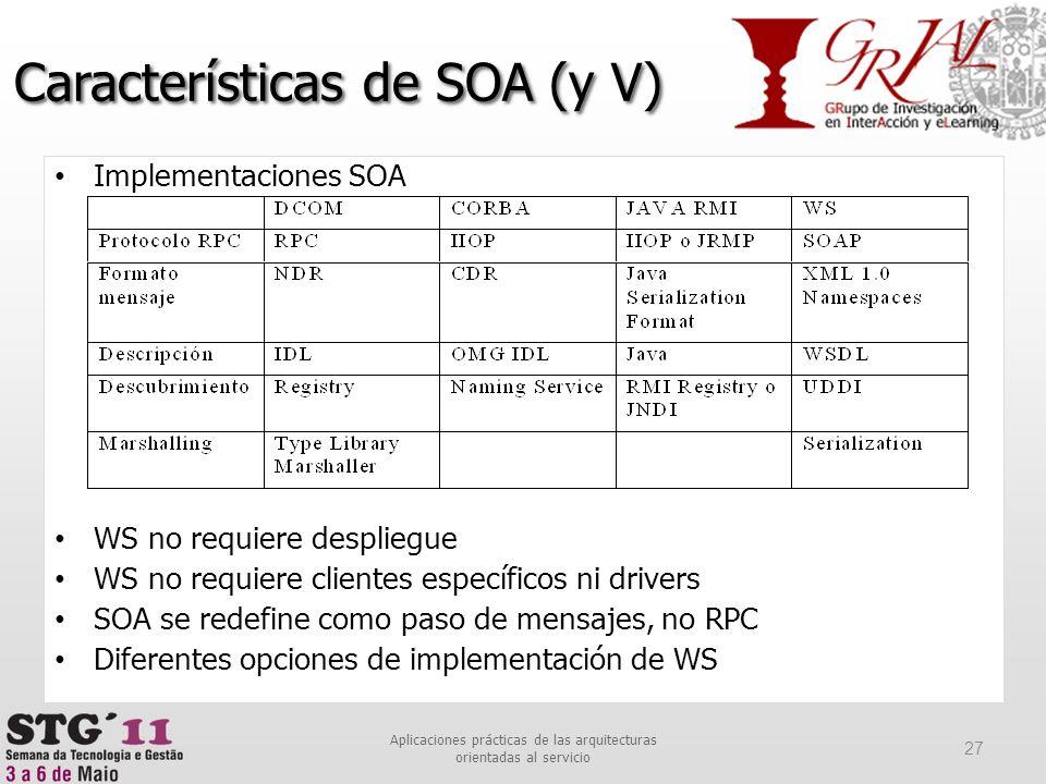Características de SOA (y V)