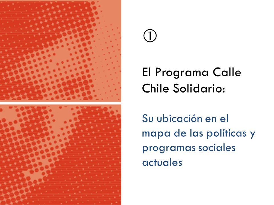  El Programa Calle Chile Solidario: