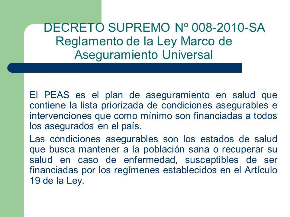 DECRETO SUPREMO Nº 008-2010-SA Reglamento de la Ley Marco de Aseguramiento Universal