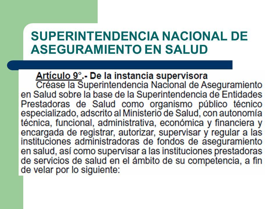 SUPERINTENDENCIA NACIONAL DE ASEGURAMIENTO EN SALUD