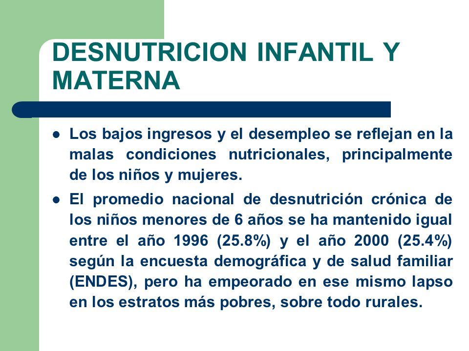 DESNUTRICION INFANTIL Y MATERNA