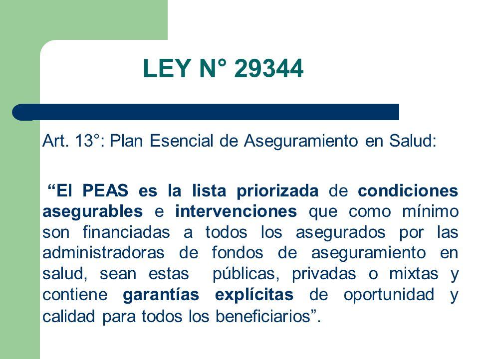 LEY N° 29344 Art. 13°: Plan Esencial de Aseguramiento en Salud: