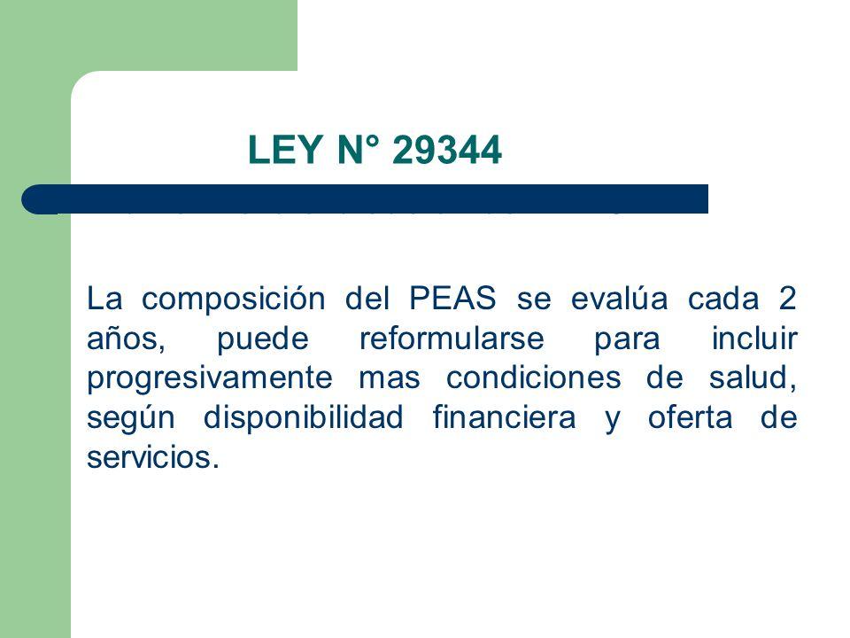 LEY N° 29344 Art. 16° De la evaluación del PEAS