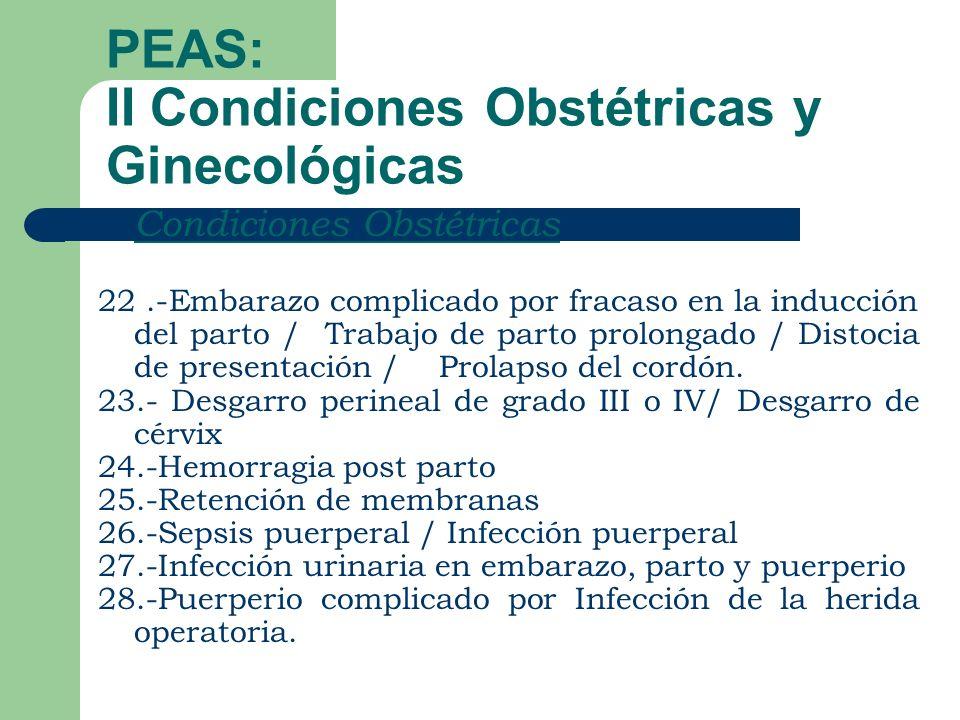 PEAS: II Condiciones Obstétricas y Ginecológicas
