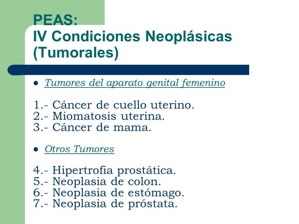PEAS: IV Condiciones Neoplásicas (Tumorales)