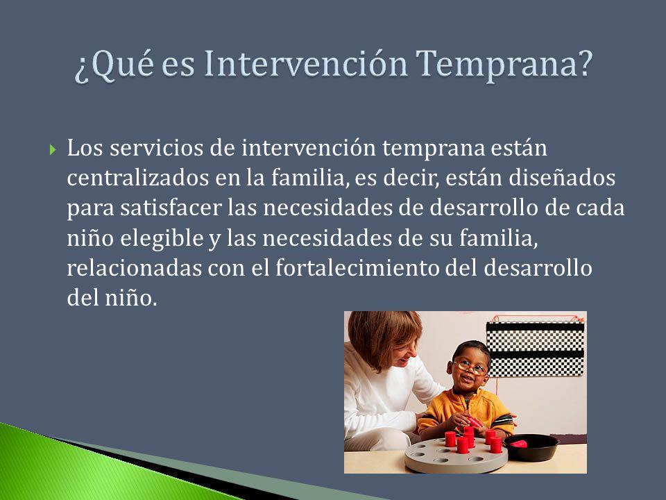 ¿Qué es Intervención Temprana