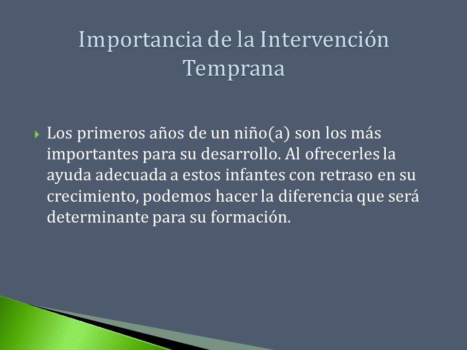 Importancia de la Intervención Temprana