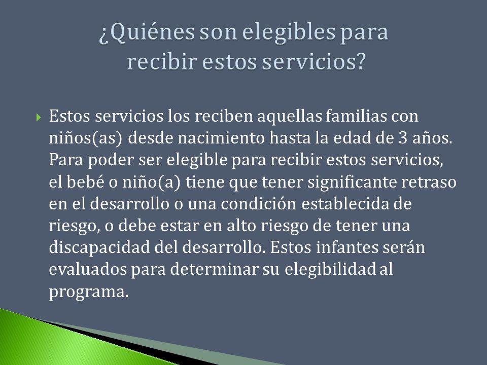 ¿Quiénes son elegibles para recibir estos servicios