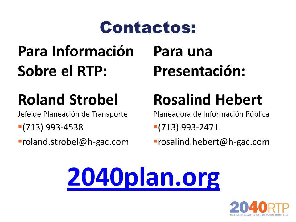 2040plan.org Contactos: Para Información Sobre el RTP: Roland Strobel