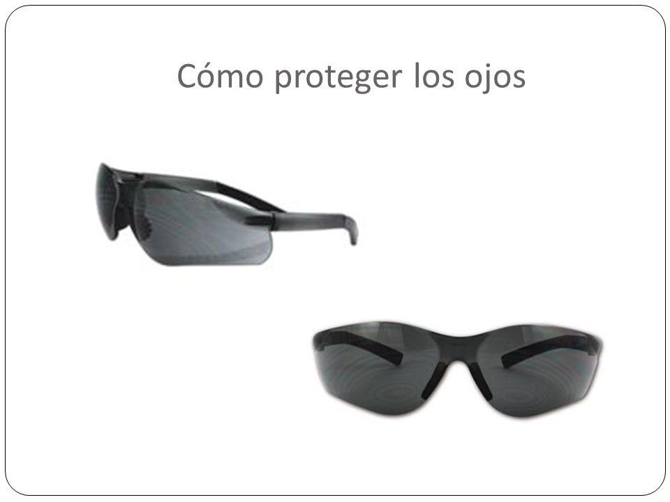 Cómo proteger los ojos