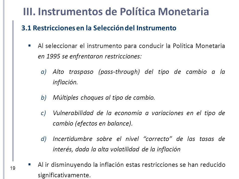 III. Instrumentos de Política Monetaria