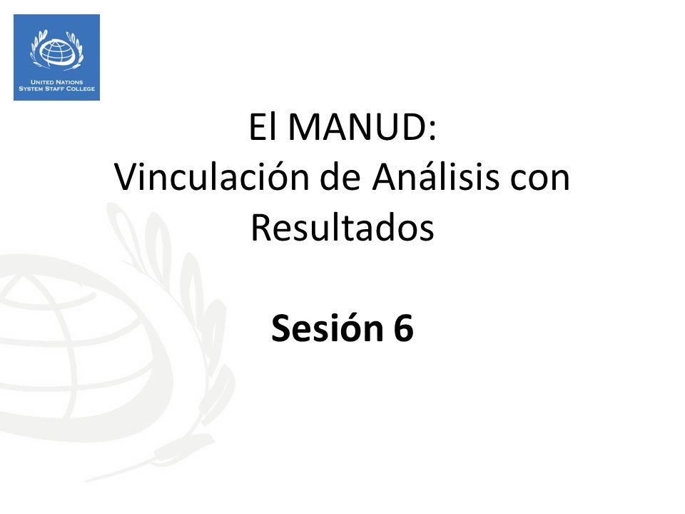 El MANUD: Vinculación de Análisis con Resultados