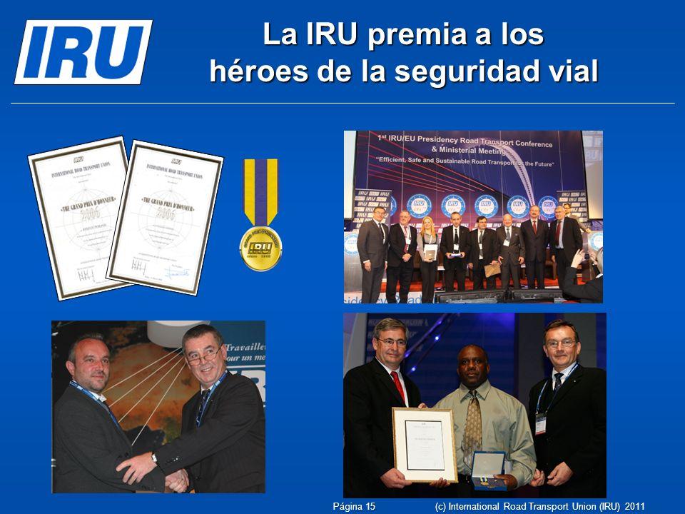 La IRU premia a los héroes de la seguridad vial
