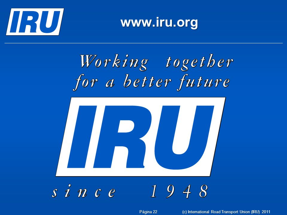 www.iru.org (c) International Road Transport Union (IRU) 2011