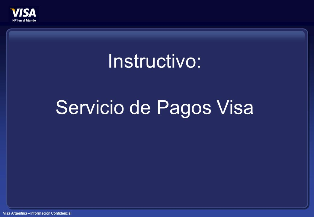 Instructivo: Servicio de Pagos Visa