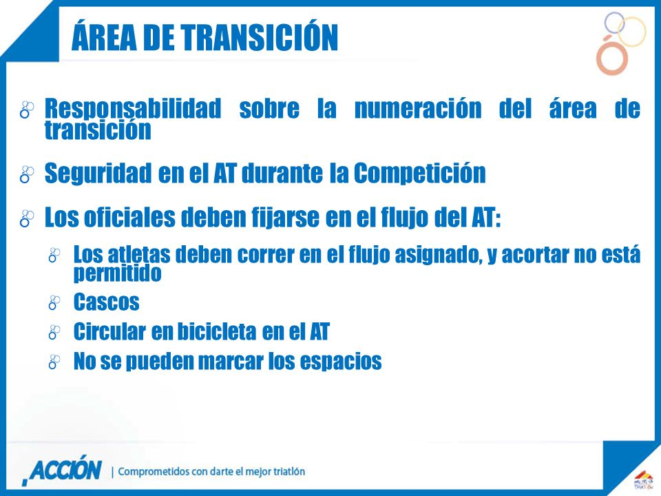 Área de transiciónResponsabilidad sobre la numeración del área de transición. Seguridad en el AT durante la Competición.