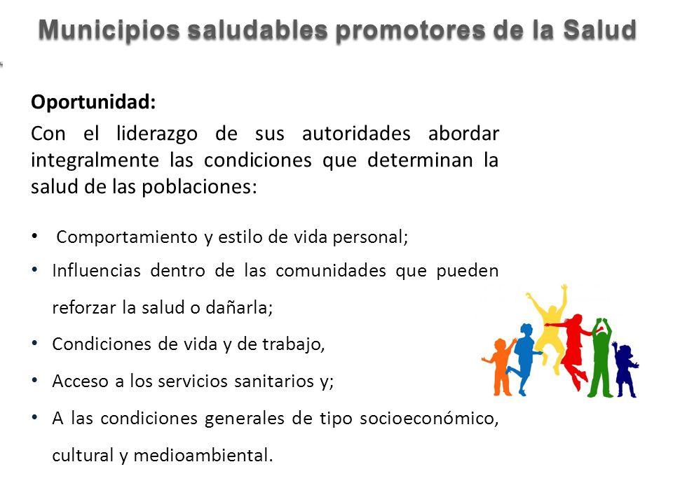 Municipios saludables promotores de la Salud