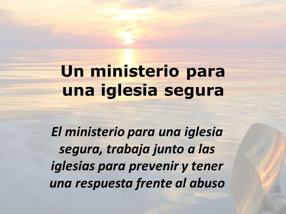 Un ministerio para una iglesia segura