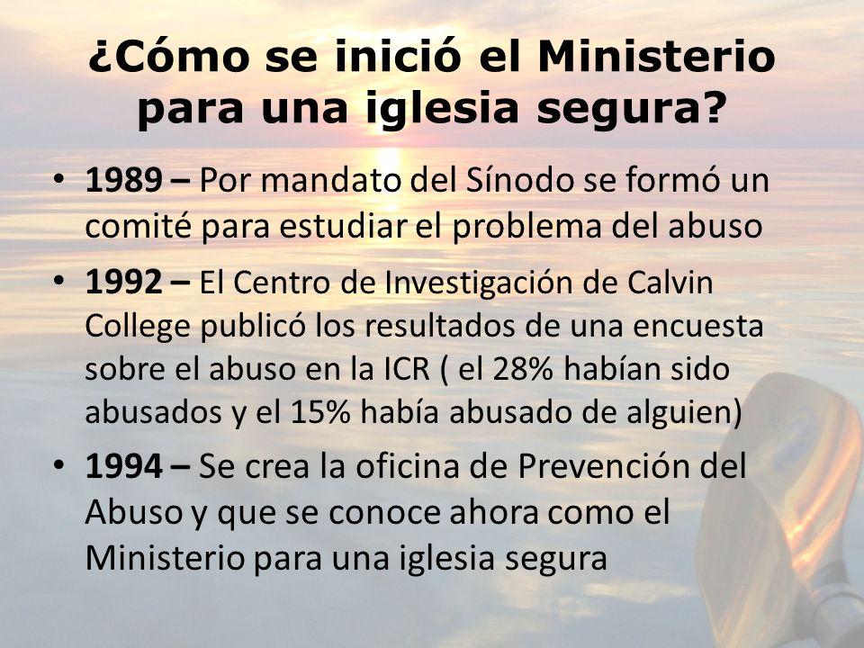 ¿Cómo se inició el Ministerio para una iglesia segura
