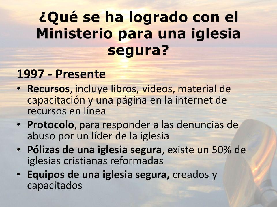¿Qué se ha logrado con el Ministerio para una iglesia segura