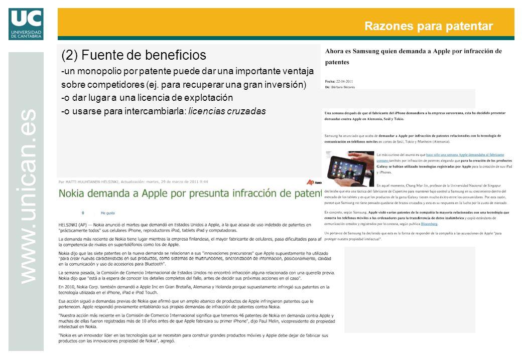 www.unican.es (2) Fuente de beneficios Razones para patentar