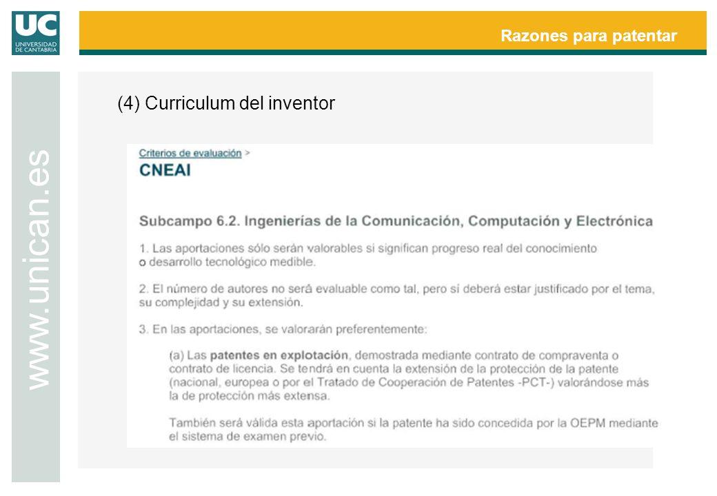 Razones para patentar (4) Curriculum del inventor www.unican.es