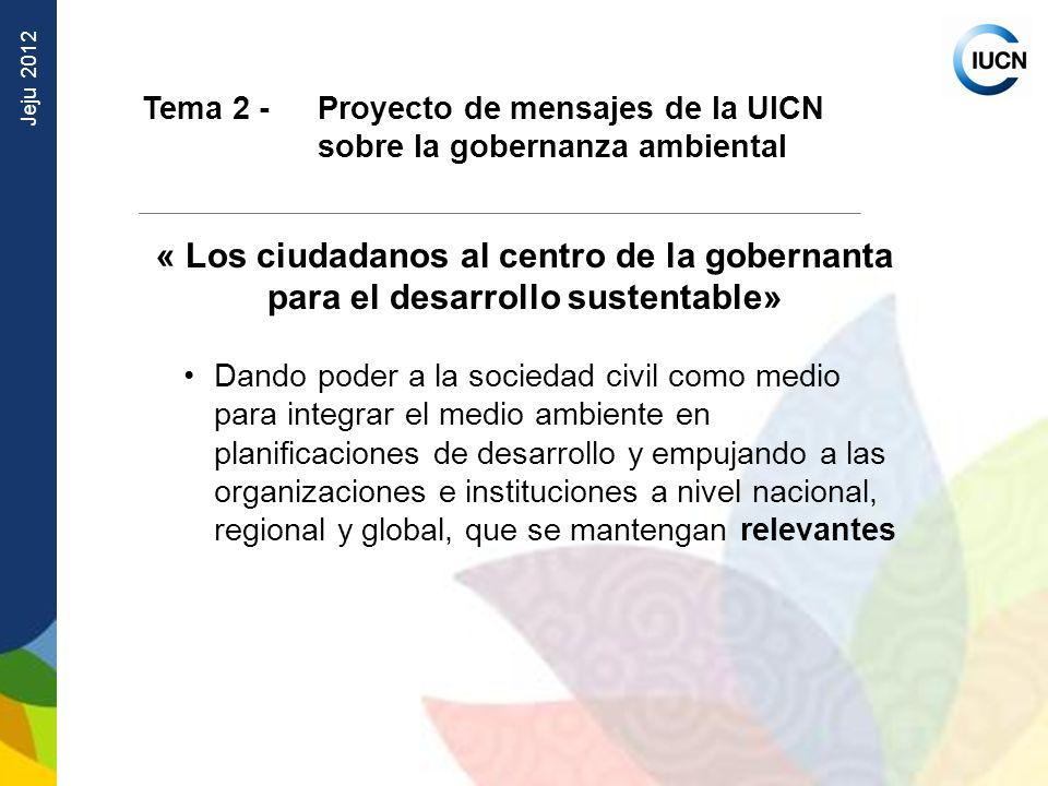 Tema 2 - Proyecto de mensajes de la UICN sobre la gobernanza ambiental