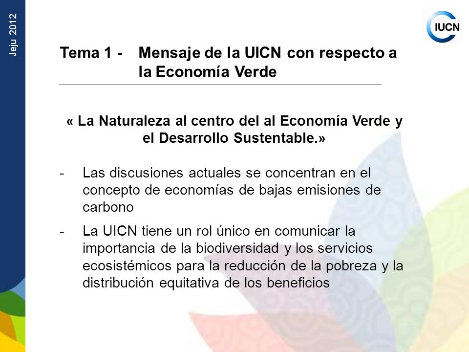 Tema 1 - Mensaje de la UICN con respecto a la Economía Verde