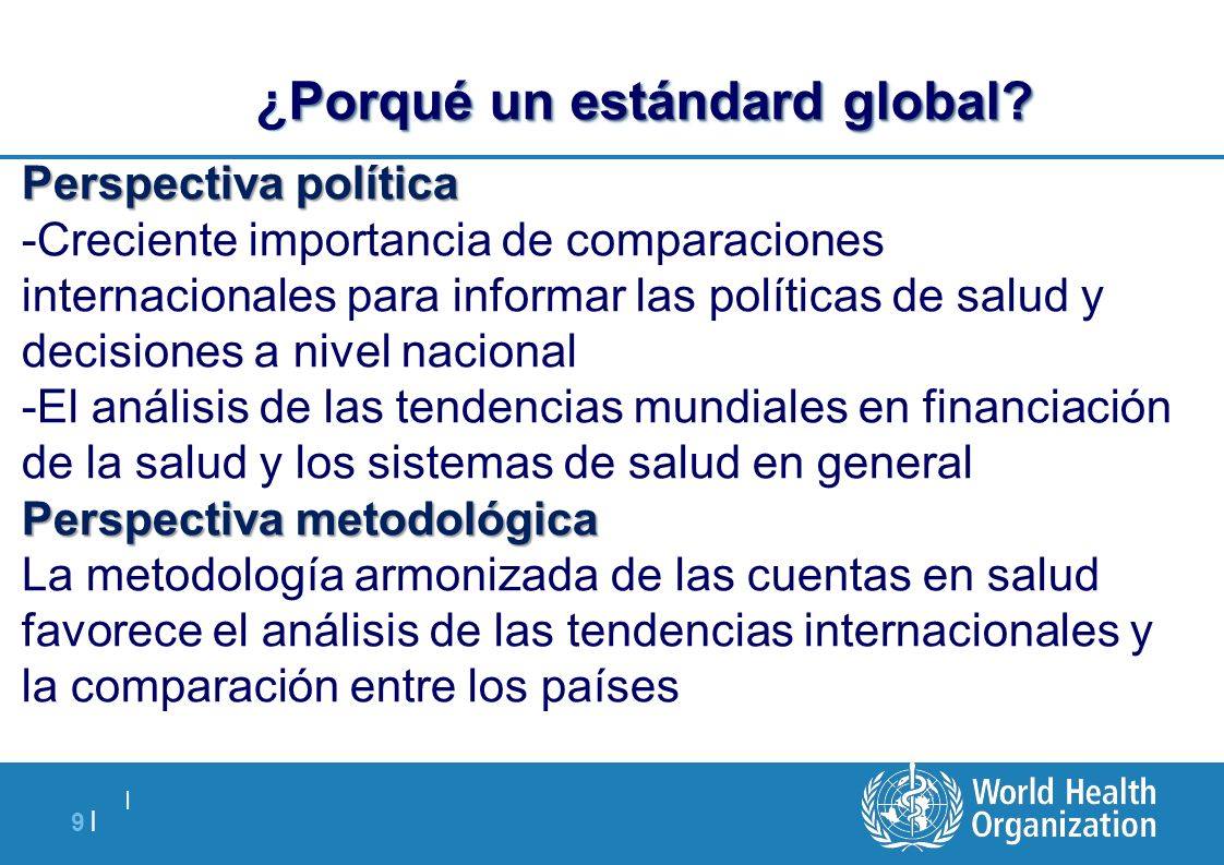 ¿Porqué un estándard global
