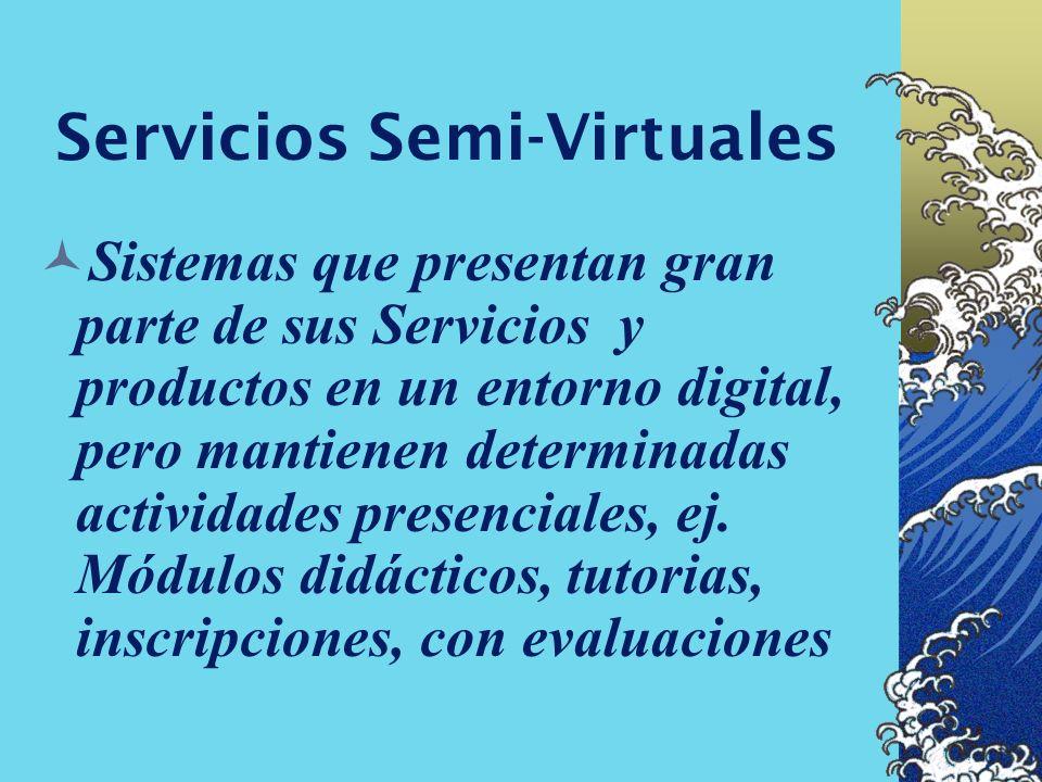 Servicios Semi-Virtuales