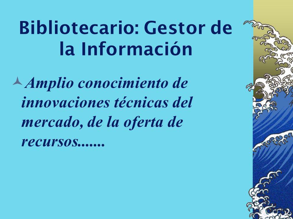 Bibliotecario: Gestor de la Información