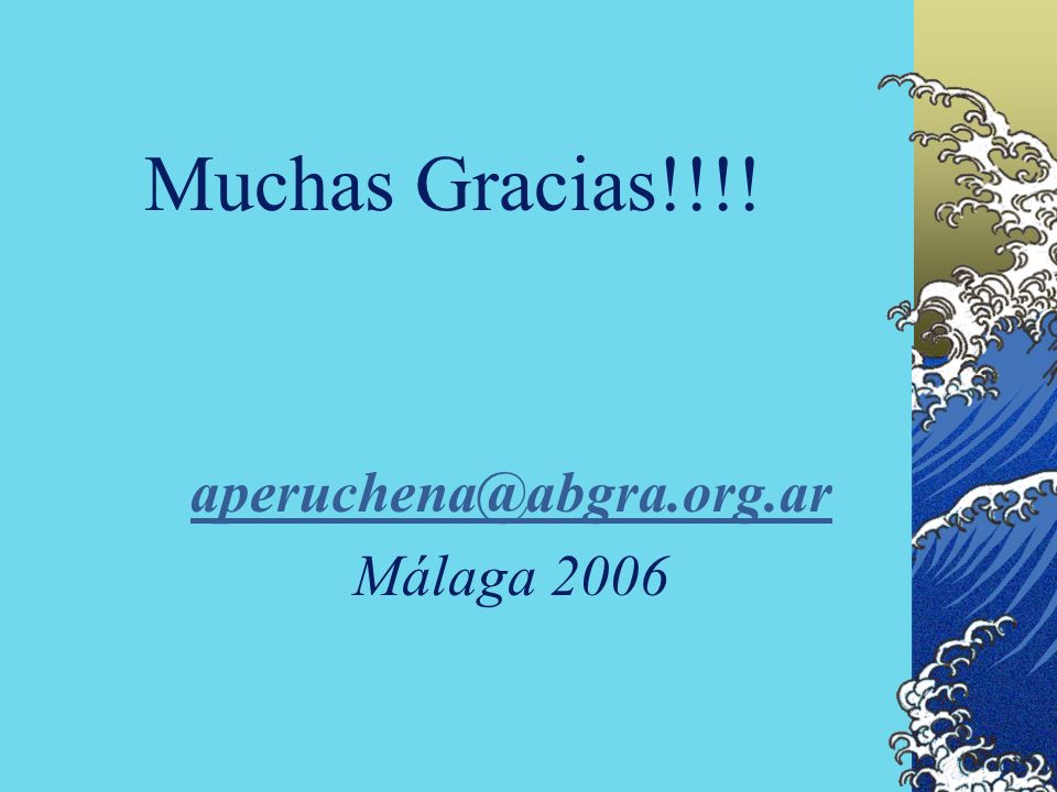 aperuchena@abgra.org.ar Málaga 2006