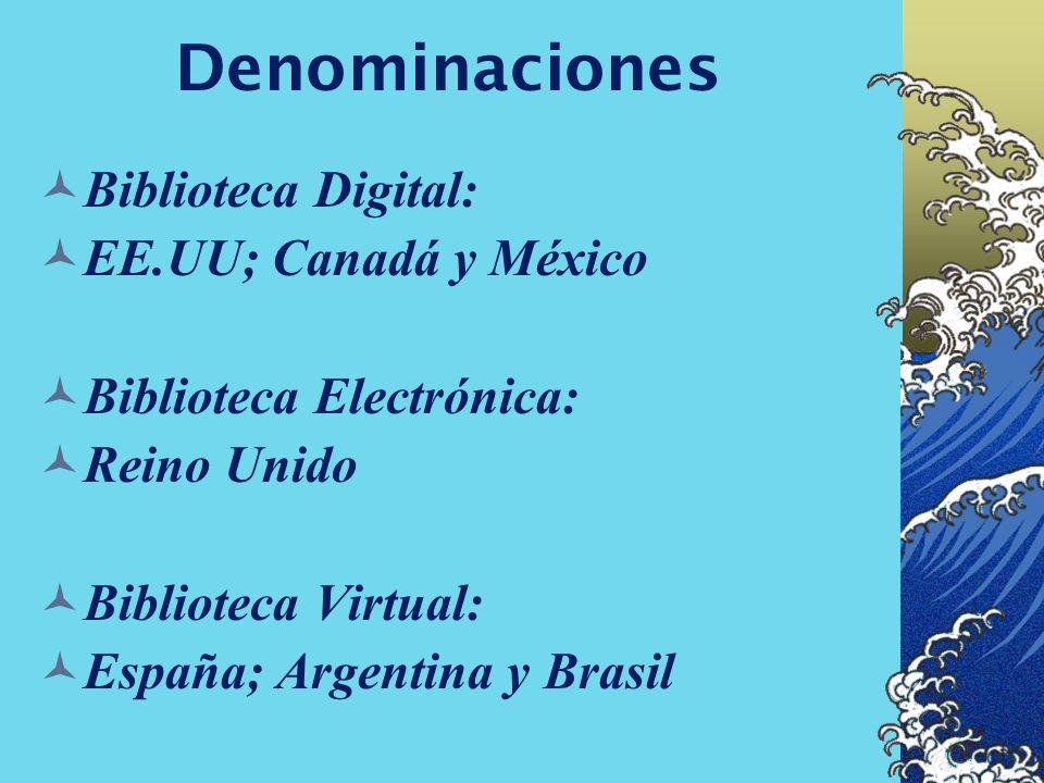 Denominaciones Biblioteca Digital: EE.UU; Canadá y México
