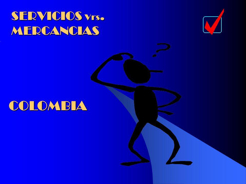 SERVICIOS Vrs. MERCANCIAS