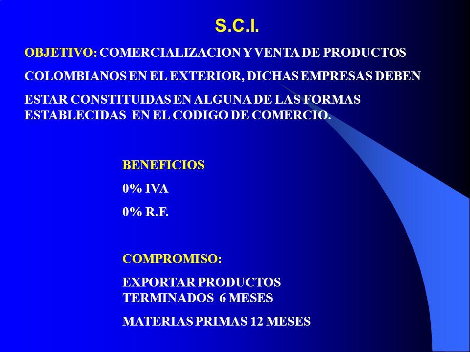 S.C.I. OBJETIVO: COMERCIALIZACION Y VENTA DE PRODUCTOS